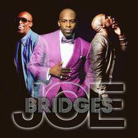Joe - Bridges
