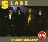 Slade - Rogues Gallery [Import]