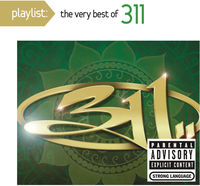 311 - Playlist: Very Best