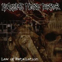Extreme Noise Terror - Law Of Retaliation [Import]