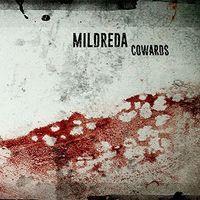 Mildreda - Cowards