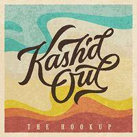 Kashd Out - Hookup