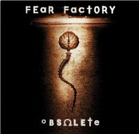 Fear Factory - Obsolete