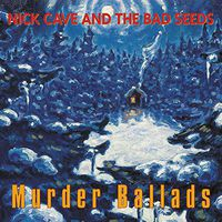 Nick Cave - Murder Ballads (Uk)