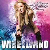 Melissa Naschenweng - Wirbelwind (Ger)