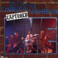 Little Charlie & The Nightcats - Captured Live