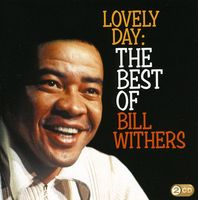 Bill Withers - Lovely Day: The Best Of [Import]