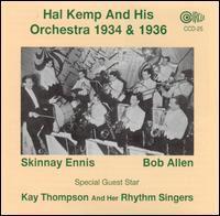 Hal Kemp - & His Orchestra 1934 & 1936