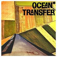 Ocean - Ocean Transfer