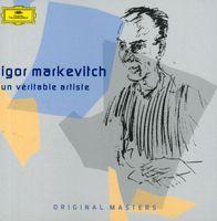 Igor Markevitch - Veritable Artiste