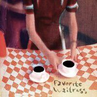 The Felice Brothers - Favorite Waitress [Vinyl]