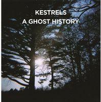 Kestrels - Ghost History