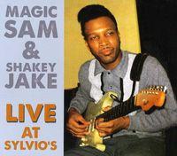 Magic Sam - Magic Sam and Shakey Jake Live At Sylvio's
