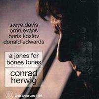 Conrad Herwig - Jones For Bones Tones
