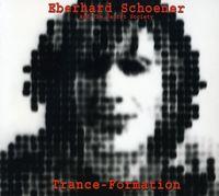 Eberhard Schoener - Trance-Formation