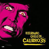 Calibro 35 - Ritornano Quelli Di [Digipak]