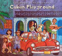 Putumayo Kids Presents - Cuban Playground