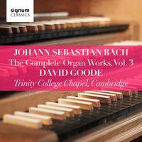 David Goode - Complete Organ Works 3