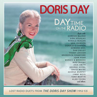 Doris Day - Doris Day: Day Time on the Radio: Lost Radio Duets From The Doris Day Show (1952-1953)