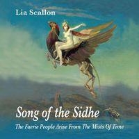 Lia Scallon - Song Of The Sidhe