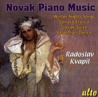 Radoslav Kvapil - Piano Music