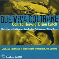 Conrad Herwig - Que Viva Coltrane