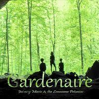 Johnny Marie - Gardenaire