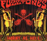 Fuzztones - Horney As Hell [Import]