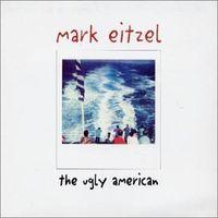 Mark Eitzel - Ugly American [Import]