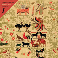 Iron & Wine - Archive Series Volume No. 1