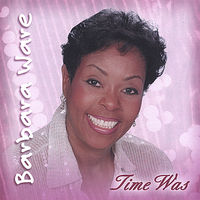 Barbara Ware - Time Was