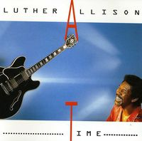 Luther Allison - Time [Import]