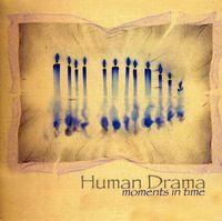 Human Drama - Moments in Time