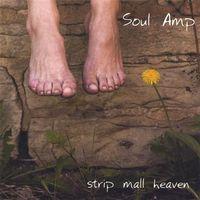 Soul Amp - Strip Mall Heaven