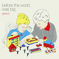 Girlpool - Before The World Was Big [Vinyl]