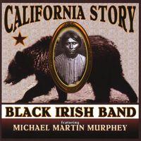 Black Irish Band - California Story