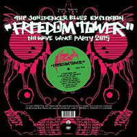The Jon Spencer Blues Explosion - Freedom Tower: No Wave Dance Party 2015 [Import]