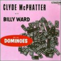 Clyde Mcphatter - With Billy Ward & Dominoes