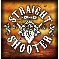 Straight Shooter - Revenge