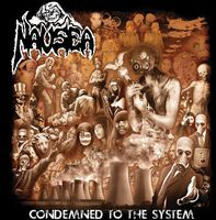 Nausea - Condemned To The System