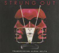 Strung Out - Transmission.Alpha.Delta