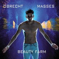 Beauty Farm - Masses