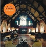 Band Of Skulls - By Default [Import Vinyl]