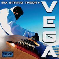 Vega - Six String Theory