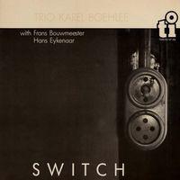 Karel Boehlee - Switch: Limited [Limited Edition] (Jpn)