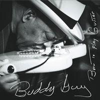 Buddy Guy - Born To Play Guitar [Vinyl]