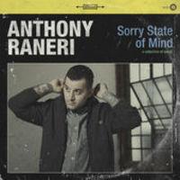 Anthony Raneri - Sorry State Of Mind [Vinyl]