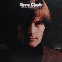 Gene Clark - Gene Clark & The Gosdin Brothers