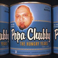 Popa Chubby - The Hungry Years