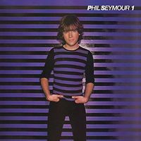 Phil Seymour - Archive Series 1